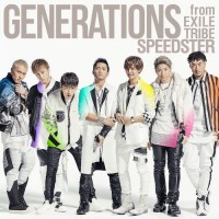 GENERATIONS from EXILE TRIBE - SPEEDSTER