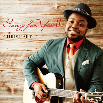 chris-hart-song-for-you-ii